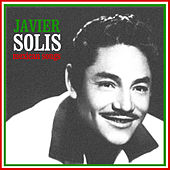 Mexican Songs by Javier Solis