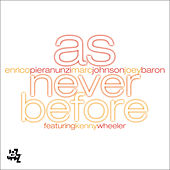 As Never Before by Joey Baron