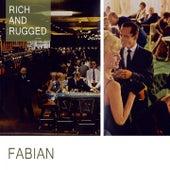 Rich And Rugged van Fabian