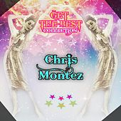 Get The Best Collection by Chris Montez