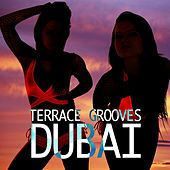 Terrace Grooves Dubai by Various Artists