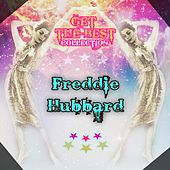 Get The Best Collection by Freddie Hubbard