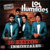 30 Exitos Inmortales by Los Humildes