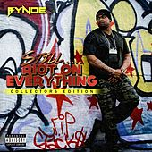 Still Riot on Everything (Collectors Edition) de Bynoe