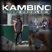 Block Prowler's by Kambino