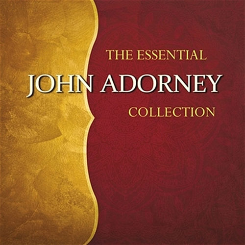 The Essential John Adorney by John Adorney
