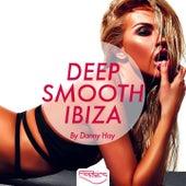 Deep Smooth Ibiza by Danny Hay