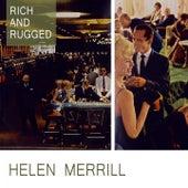 Rich And Rugged von Helen Merrill