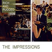 Rich And Rugged de The Impressions