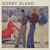Who Want To de Bobby Blue Bland