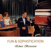 Fun And Sophistication von Elmer Bernstein