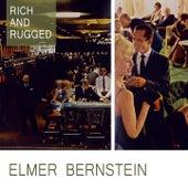 Rich And Rugged von Elmer Bernstein