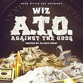 A.T.O.: Against the Odds by Wiz