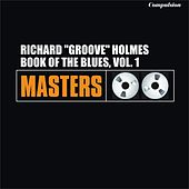 Book of the Blues, Vol. 1 de Richard Groove Holmes