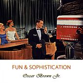 Fun And Sophistication by Oscar Brown Jr.