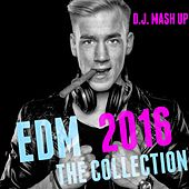 EDM 2016: The Collection di D.J. Mash Up
