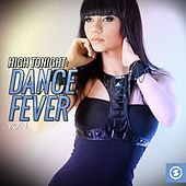 High Tonight: Dance Fever, Vol. 1 by Various Artists