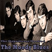 The Magnificent Moodies - The Moody Blues de The Moody Blues
