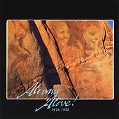 Always Alive: 1976-1986 by Alive!