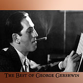 The Best of George Gershwin by Various Artists
