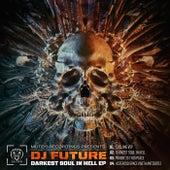 Darkest Soul In Hell EP de Future