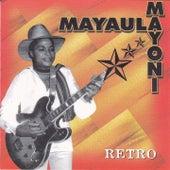 Retro by Mayaula Mayoni