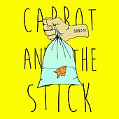 Carrot and the Stick von OH BOY!