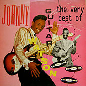 The Very Best von Johnny 'Guitar' Watson