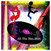 Singles Collected (All the Hits 2016) by Natalie