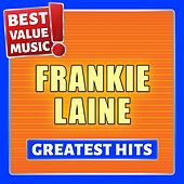 Frankie Laine - Greatest Hits (Best Value Music) de Frankie Laine