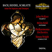 Bach, Handel & Scarlatti: Arias for Soprano and Trumpet von Helen Field
