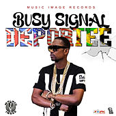 Deportee - Single de Busy Signal