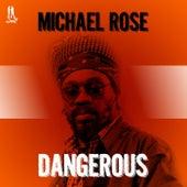 Dangerous - Single de Michael Rose