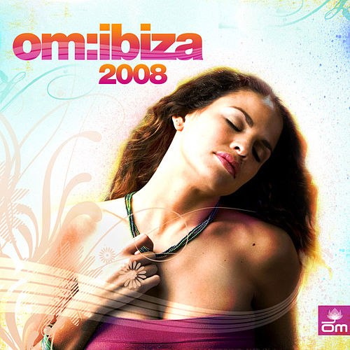 Om Ibiza 2008 by Various Artists