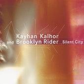 Silent City de Kayhan Kalhor