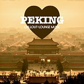 Peking Chillout Lounge Music: 200 Songs de Various Artists
