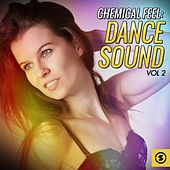 Chemical Feel: Dance Sound, Vol. 2 de Various Artists