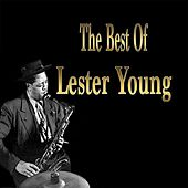 The Best of Lester Young by Various Artists
