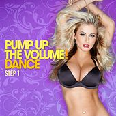 Pump Up the Volume! (Dance Step 1) by Various Artists