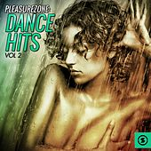 PleasureZone: Dance Hits, Vol. 2 by Various Artists