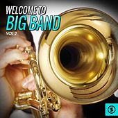 Welcome to Big Band, Vol. 2 di Various Artists