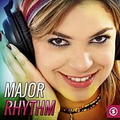 Major Rhythm by Various Artists