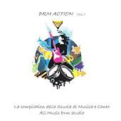 DRM Action, Vol. 1 (La compilation della scuola di musica e canto All Music DRM Studio) by Various Artists