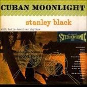 Cuban Moonlight (Original Album 1959) by Stanley Black