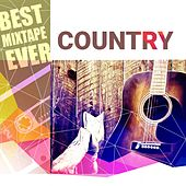 Best Mixtape Ever: Country de Various Artists