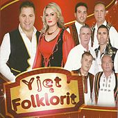 Yjet e Folklorit by Various Artists