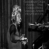 Goodbye Cruel World- The Colpix Story de Various Artists