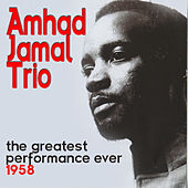 The Greatest Performance Ever 1958 de Ahmad Jamal
