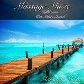 Massage Music: Reflections with Nature Sounds by Massage Music