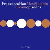 Dream Episodes by Alex Sipiagin